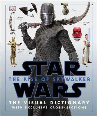 Cover of Star Wars The Rise of Skywalker The Visual Dictionary - Pablo Hidalgo - 9780241357699