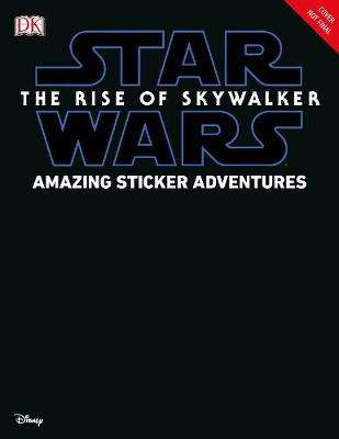 Cover of Star Wars The Rise of Skywalker Amazing Sticker Adventures - David Fentiman - 9780241357712