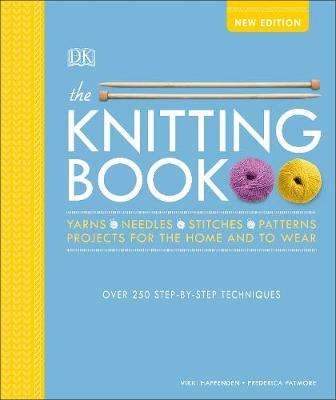 Cover of The Knitting Book: Over 250 Step-by-Step Techniques - Vikki Haffenden - 9780241361948