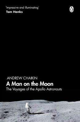 Cover of A Man on the Moon: The Voyages of the Apollo Astronauts - Andrew Chaikin - 9780241363157