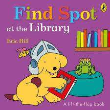 Cover of Find Spot at the Library - Eric Hill - 9780241365694