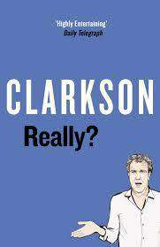 Cover of Really? - Jeremy Clarkson - 9780241366783