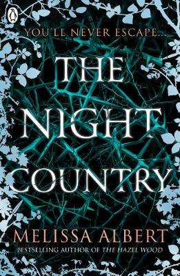 Cover of The Night Country (The Hazel Wood) - Melissa Albert - 9780241370285