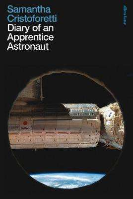 Cover of Diary of an Apprentice Astronaut - Samantha Cristoforetti - 9780241371381