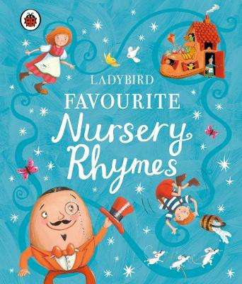Cover of Ladybird Favourite Nursery Rhymes - 9780241371459