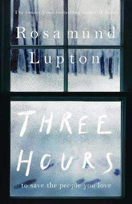 Cover of Three Hours - Rosamund Lupton - 9780241374504