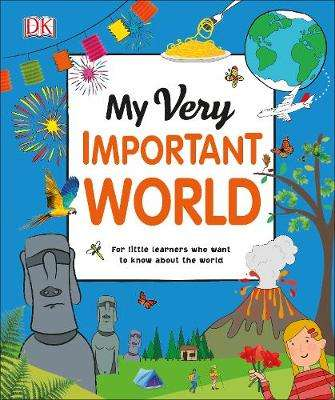 Cover of My Very Important World - DK - 9780241375570