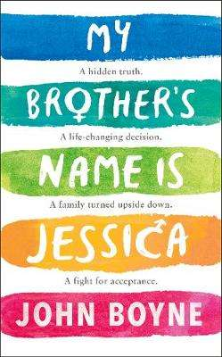 Cover of My Brother's Name is Jessica - John Boyne - 9780241376157