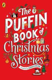 Cover of The Puffin Book of Christmas Stories - Wendy Cooling - 9780241377178
