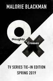 Cover of Noughts & Crosses TV Tie in - Malorie Blackman - 9780241388396