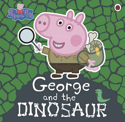 Cover of Peppa Pig: George and the Dinosaur - Peppa Pig - 9780241392478