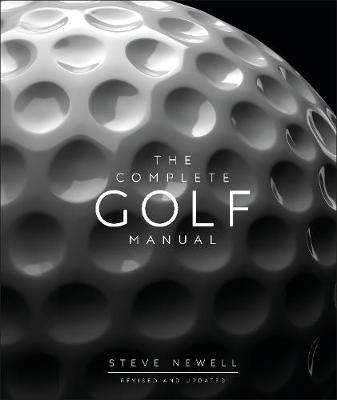 Cover of The Complete Golf Manual - Steve Newell - 9780241393352