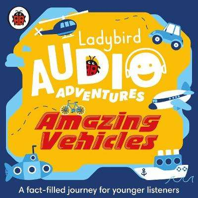 Cover of Amazing Vehicles - Ladybird - 9780241394861