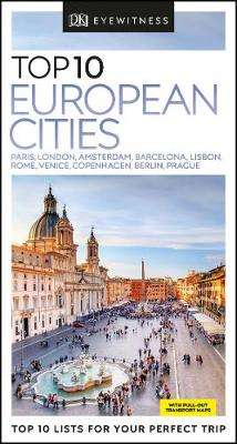 Cover of Top 10 European Cities - DK Travel - 9780241396858