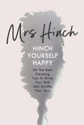Cover of Hinch Yourself Happy - Mrs Hinch - 9780241399750