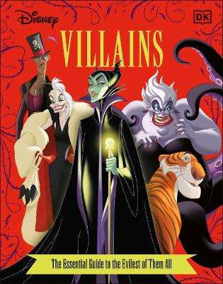 Cover of Disney Villains The Essential Guide New Edition - Glenn Dakin - 9780241401224