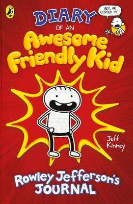 Cover of Diary of an Awesome Friendly Kid: Rowley Jefferson's Journal - Jeff Kinney - 9780241405604