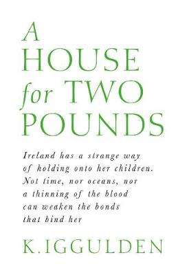 Cover of A House for Two Pounds - K. Iggulden - 9780241417829