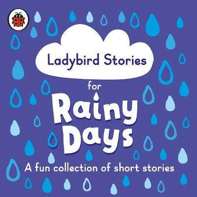 Cover of Stories for Rainy Days - Ladybird - 9780241418994