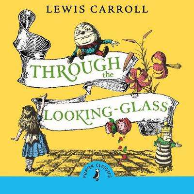 Cover of Through the Looking Glass and What Alice Found There - Lewis Carroll - 9780241421154