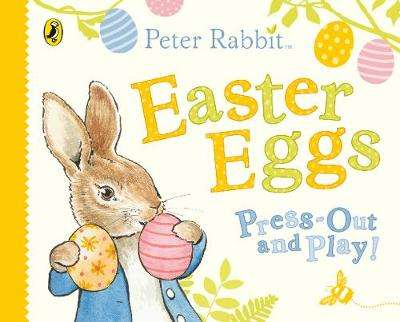 Cover of Peter Rabbit Easter Eggs Press Out and Play - Beatrix Potter - 9780241423646