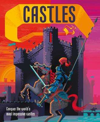 Cover of Castles: Conquer the world's most impressive castles - DK - 9780241427644