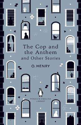 Cover of The Cop and the Anthem and Other Stories - O. Henry - 9780241447468