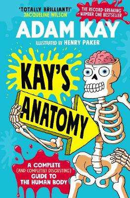 Cover of Kay's Anatomy - Adam Kay - 9780241452912