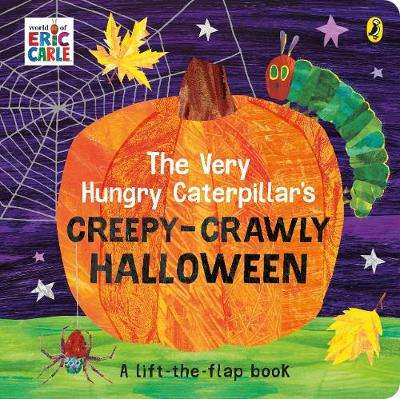 Cover of The Very Hungry Caterpillar's Creepy-Crawly Halloween - Eric Carle - 9780241457924