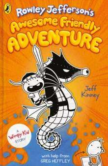 Cover of Rowley Jefferson's Awesome Friendly Adventure - Jeff Kinney - 9780241458815