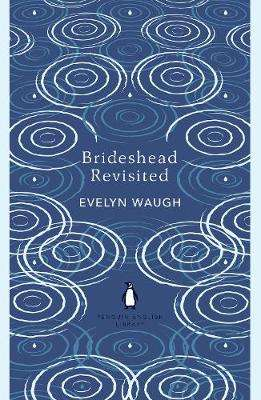 Cover of Brideshead Revisited: The Sacred and Profane Memories of Captain Charles Ryder - Evelyn Waugh - 9780241472736