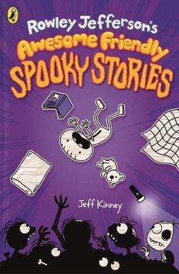 Cover of Rowley Jefferson's Awesome Friendly Spooky Stories - Jeff Kenny - 9780241530399