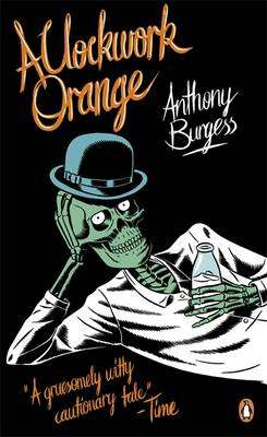 Cover of A Clockwork Orange - Anthony Burgess - 9780241951446