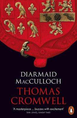 Cover of Thomas Cromwell: A Life - Diarmaid MacCulloch - 9780241952337