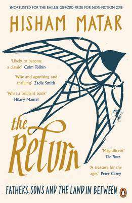 Cover of The Return: Fathers, Sons and the Land in Between - Hisham Matar - 9780241966280