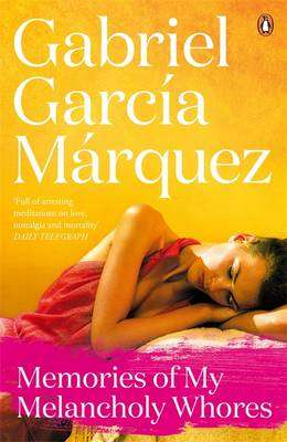 Cover of Memories of My Melancholy Whores - Gabriel Garcia Marquez - 9780241968543