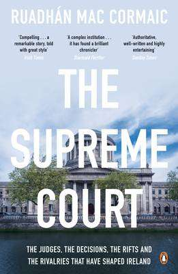 Cover of The Supreme Court - Ruadhan Mac Cormaic - 9780241970331