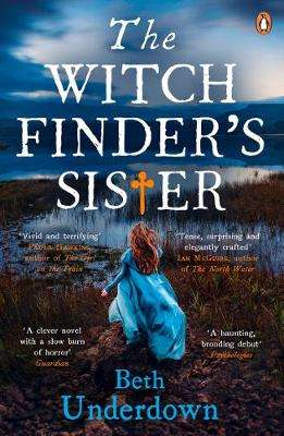Cover of Witchfinder's  Sister - Beth Underdown - 9780241978054