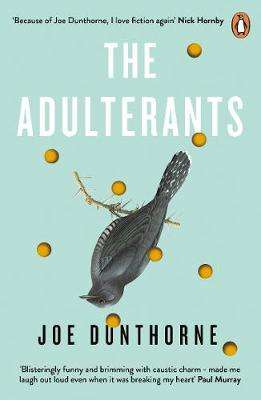 Cover of The Adulterants - Joe Dunthorne - 9780241980972