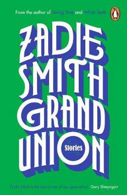 Cover of Grand Union - Zadie Smith - 9780241983126