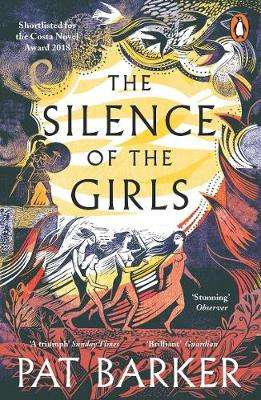 Cover of The Silence of the Girls - Pat Barker - 9780241983201