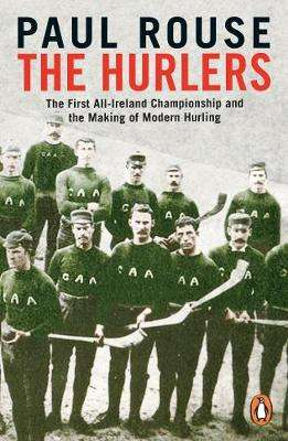 Cover of The Hurlers - Paul Rouse - 9780241983546