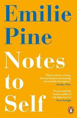 Cover of Notes to Self - Emilie Pine - 9780241986226