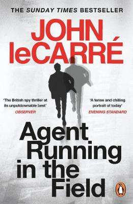 Cover of Agent Running in the Field - John Le Carre - 9780241986547