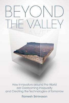 Cover of Beyond the Valley - Ramesh (Associate Professor Srinivasan - 9780262043137