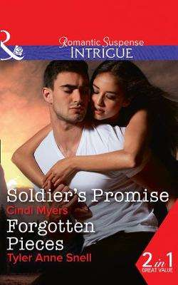 Cover of Soldier's Promise: Soldier's Promise (The Ranger Brigade: Family Secrets, Book 4 - Cindi Myers - 9780263264579