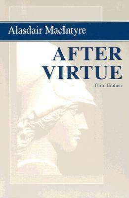 Cover of AFTER VIRTUE - Alasdair Macintyre - 9780268035044