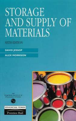 Cover of STORAGE AND SUPPLY OF MATERIALS - Alex Morrison & David Jessop - 9780273603238