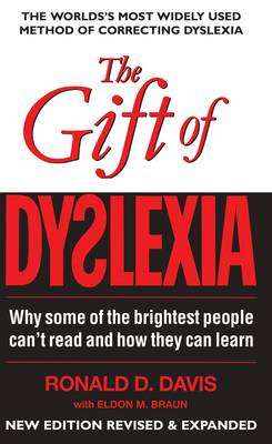 Cover of The Gift of Dyslexia 3rd Edition - Ronald D. Davis - 9780285638730