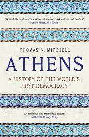 Cover of Athens: A History of the World's First Democracy - Thomas N. Mitchell - 9780300246605